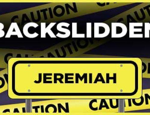 Backslidden – Jeremiah